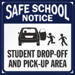 Student Dropoff and Pick-up Procedures for the 2019-20 School Year